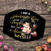 I Am Always Myself November Girl Face Mask