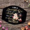 I Am Always Myself October Girl Face Mask