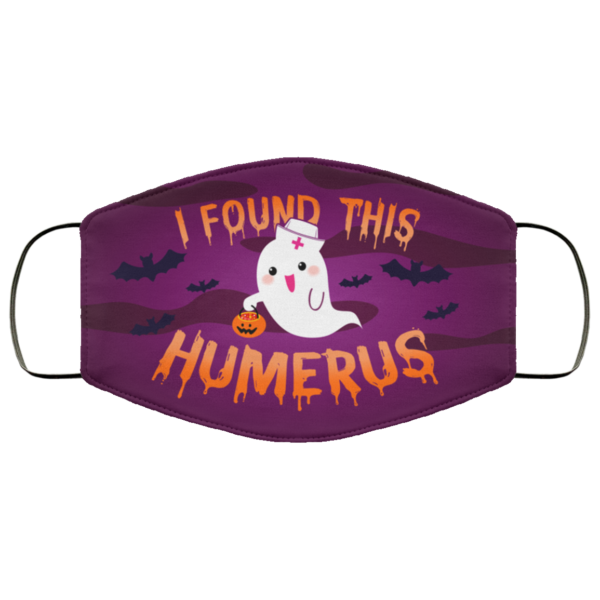 Halloween Boo Ghost I Found This Humerus Face Mask