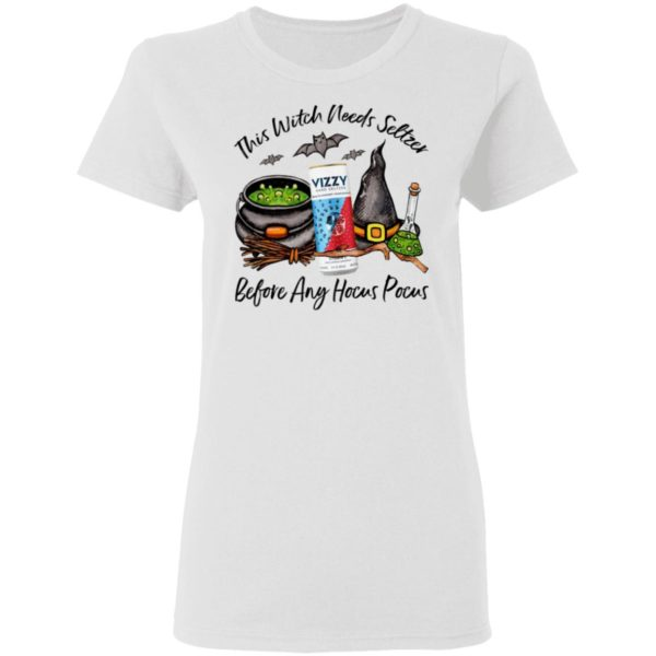 Vizzy Blueberry Pomegranate This Witch Needs Seltzer Before Any Hocus Pocus Halloween T-Shirt