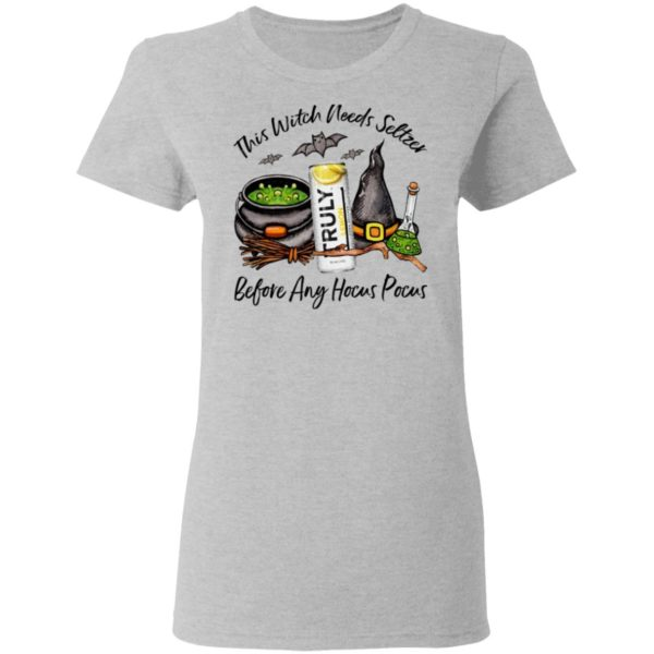 Truly Lemon This Witch Needs Seltzer Before Any Hocus Pocus Halloween T-Shirt