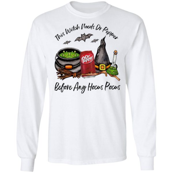 This Witch Needs Dr Pepper Before Any Hocus Pocus Halloween T-Shirt