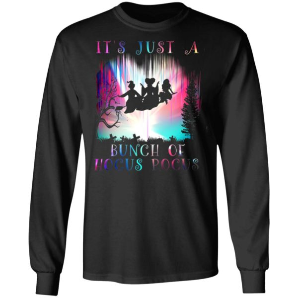 It's Just A Bunch Of Hocus Pocus Halloween T-Shirt