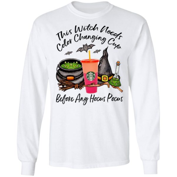 Starbucks This Witch Needs Color Changing Peach Before Any Hocus Pocus Halloween T-Shirt