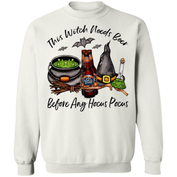 Samuel Adams Bottle This Witch Needs Beer Before Any Hocus Pocus Halloween T-Shirt