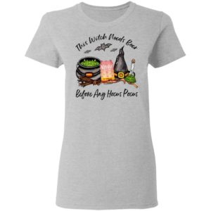 Natural Light Strawberry Lemonade Can This Witch Needs Beer Before Any Hocus Pocus Halloween T-Shirt