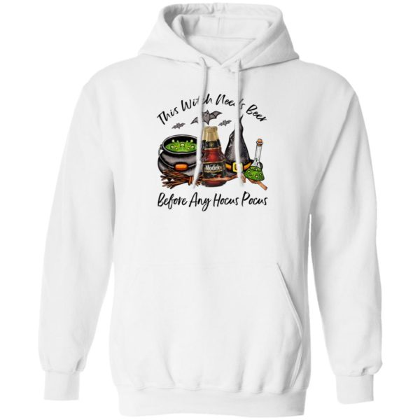 Modelo Negra Bottle This Witch Needs Beer Before Any Hocus Pocus Halloween T-Shirt