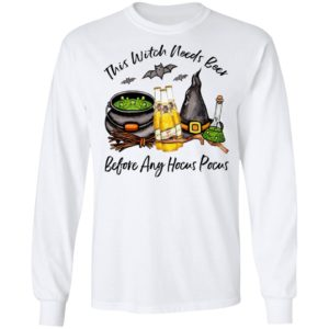 Miller High Life Bottle This Witch Needs Beer Before Any Hocus Pocus Halloween T-Shirt
