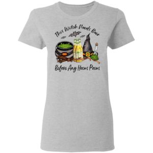 Michelob Ultra Lime Bottle This Witch Needs Beer Before Any Hocus Pocus Halloween T-Shirt
