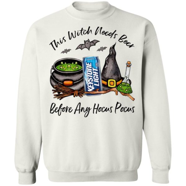 Keystone Light This Witch Needs Beer Before Any Hocus Pocus Halloween T-Shirt