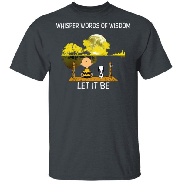 Whisper Words Of Wisdom Let It Be Guitar Lake Shadow Snoopy T-Shirt, LS, Hoodie