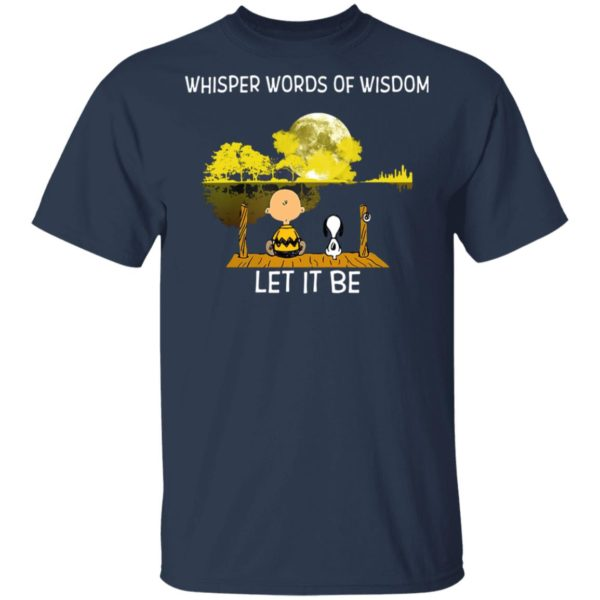 Whisper Words Of Wisdom Let It Be Guitar Lake Shadow Snoopy T-Shirt, LS, Hoodie