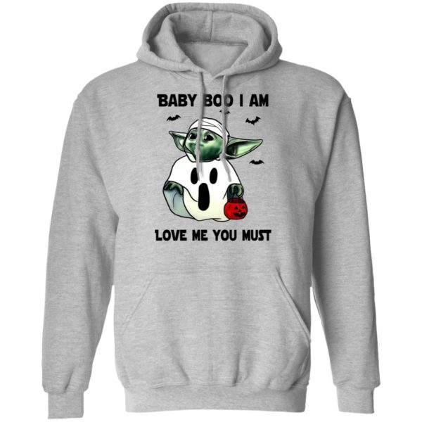 Baby Yoda Baby Boo I Am Love Me You Must T-Shirt