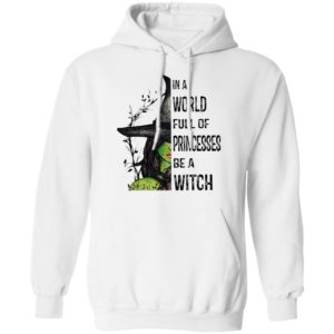 Halloween In A World Full Of Princesses Be A Witch T-Shirt
