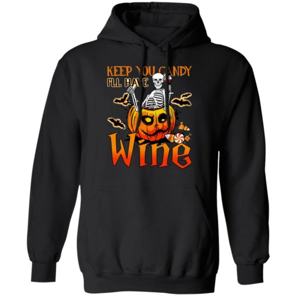 Halloween Skeleton Keep You Candy Ill Have Wine Pumpkin T-Shirt