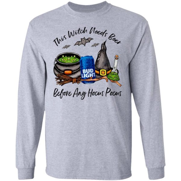Bud Light Can This Witch Needs Beer Before Any Hocus Pocus Shirt