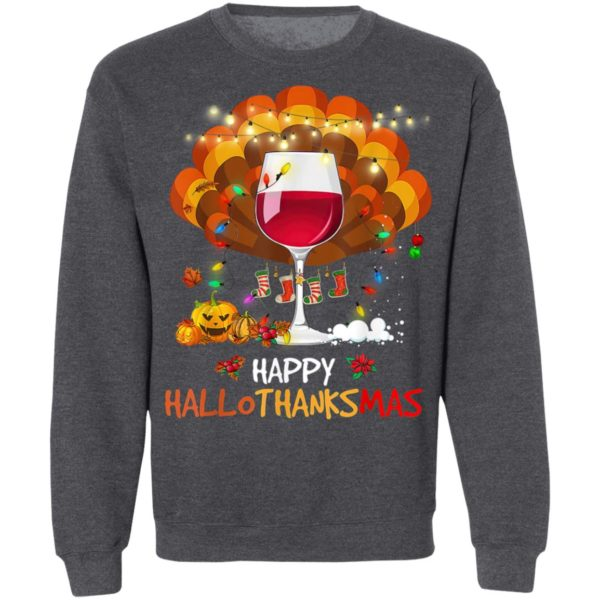 Wine Glass Thankgiving Funny Wine Happy Hallothanksmas Gift T-Shirt