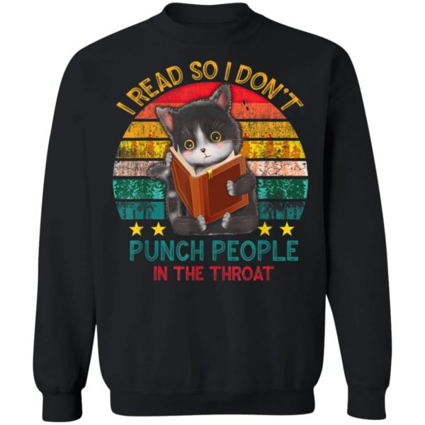 I Read So I Dont Punch People In The Throat Black Cat T-Shirt