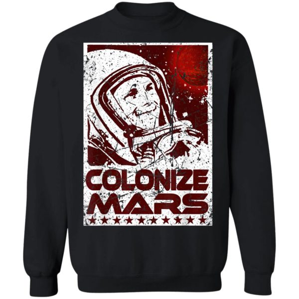 Colonize Mars Space Race Occupy The Red Planet T-Shirt