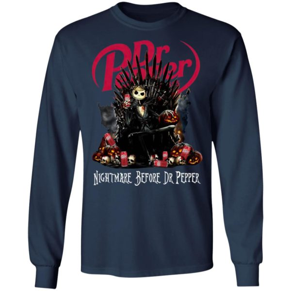 Jack Skellington Nightmare Before Dr Pepper Hallowen Shirt, LS, Hoodie