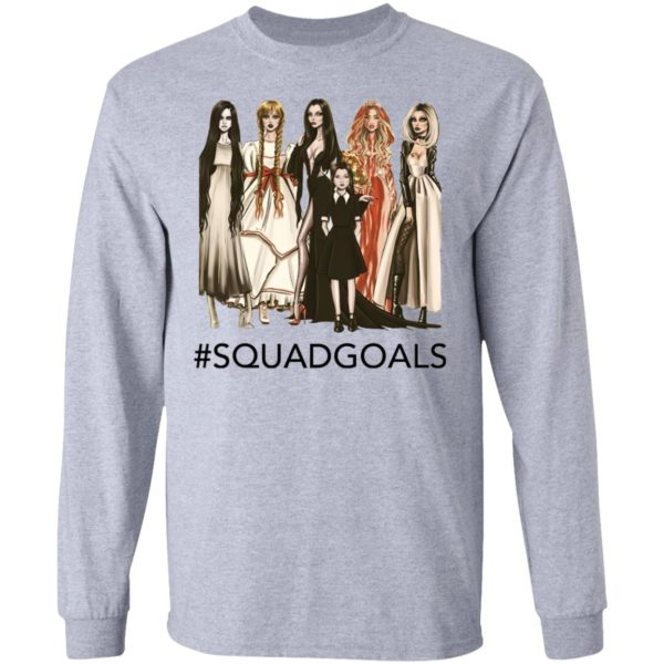 Halloween Squad Goals Samara, Annabelle, Morticia T-Shirt, LS, Hoodie