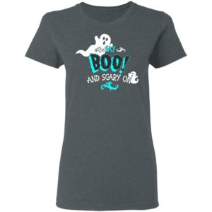 Halloween Say Boo And Scary On Shirt