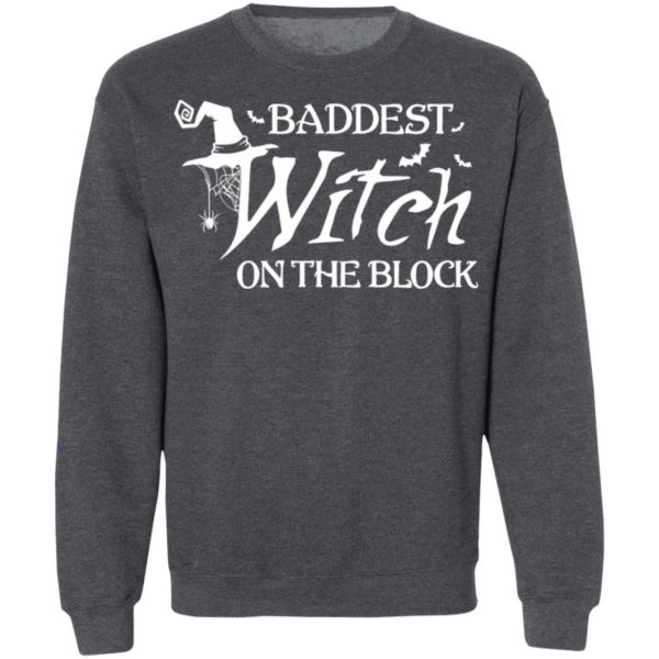 Baddest Witch On The Block Halloween T-Shirt