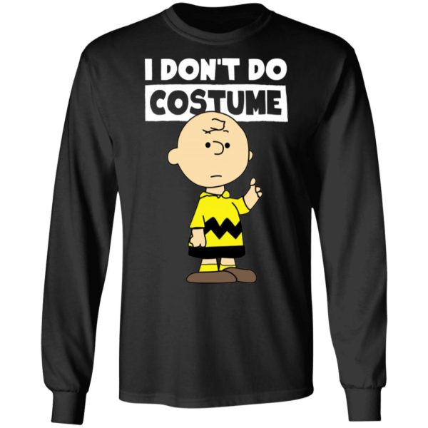 Peanuts Charlie Brown I Dont Do Costume Halloween T-Shirt