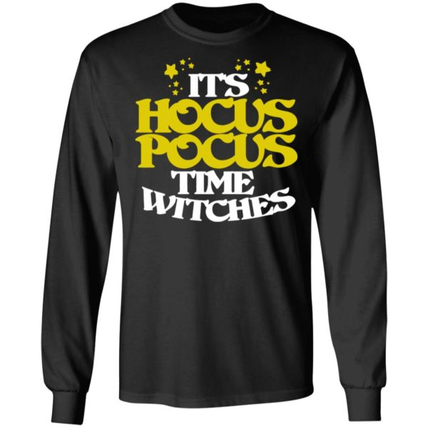 Its Hocus Pocus Time Witches Halloween T-Shirt