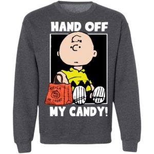 Hand Off My Candy Trick Or Treat Halloween Charlie Brown Shirts