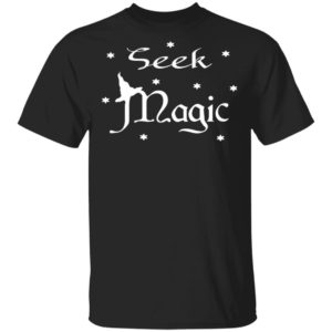 Seek Magic A Witch On The Halloween T-Shirt