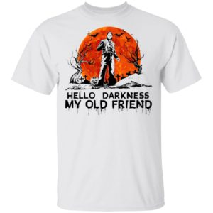 Halloween Leatherface Hello Darkness My Old Friend T-Shirt