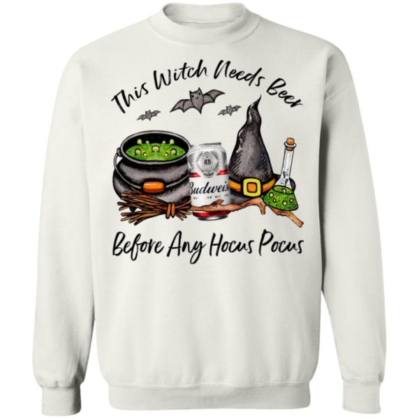 Budweiser Can This Witch Needs Beer Before Any Hocus Pocus T-Shirt
