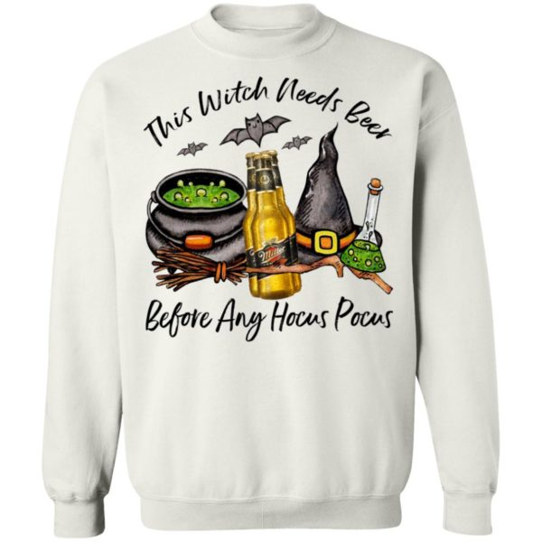 Miller Genuine Draft Bottle This Witch Needs Beer Before Any Hocus Pocus T-Shirt