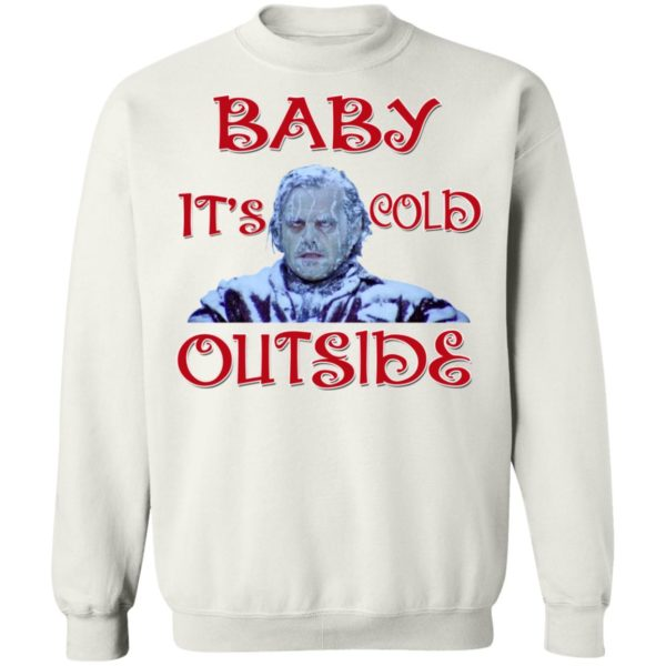 The Shining Baby It's Cold Outside Christmas T-Shirt