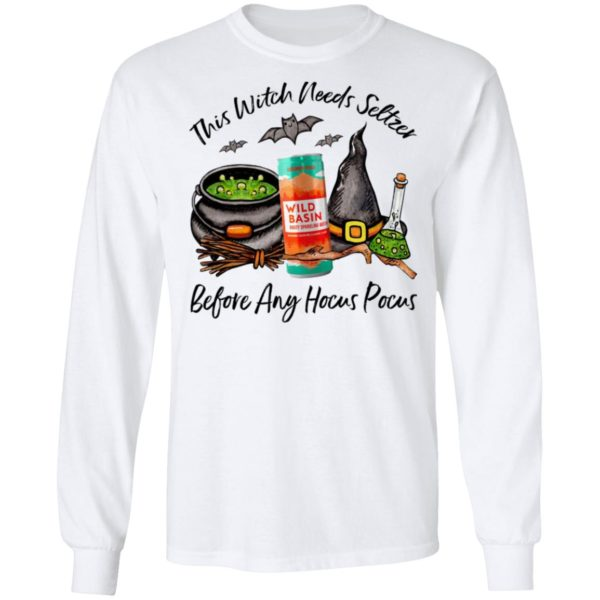 Wild Basin Cucumber Peach This Witch Needs Seltzer Before Any Hocus Pocus Halloween T-Shirt