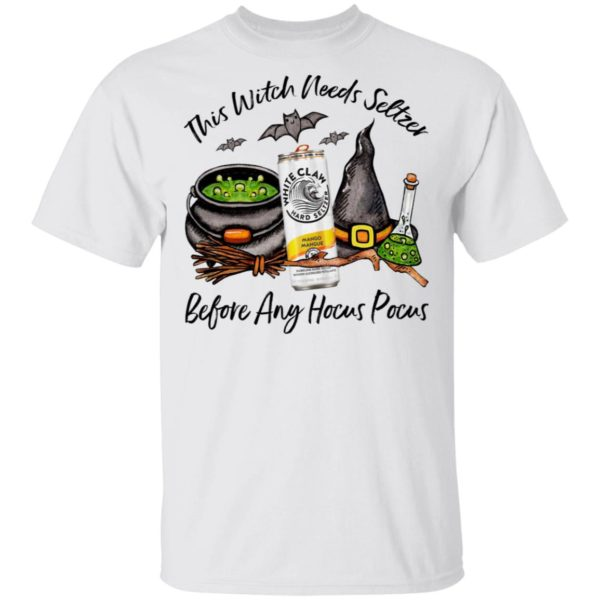 White Claw Mango This Witch Needs Seltzer Before Any Hocus Pocus Halloween T-Shirt