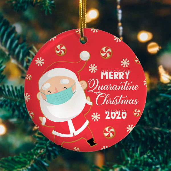Merry Quarantined Christmas Santa Claus Christmask 2020 Ornament