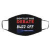 Dont Let This Debate Buzz Off Truth Over Flies Biden Harris Face Mask