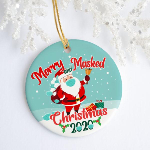Merry And Masked Christmas 2020 Circle Ornament Keepsake - Santa Wearing Masks Quarantine Decorative Christmas Ornament - Funny Holiday Gift