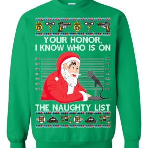 Santa Claus Tekashi69 I Know Who Is On The Naughty List Ugly Christmas Sweater