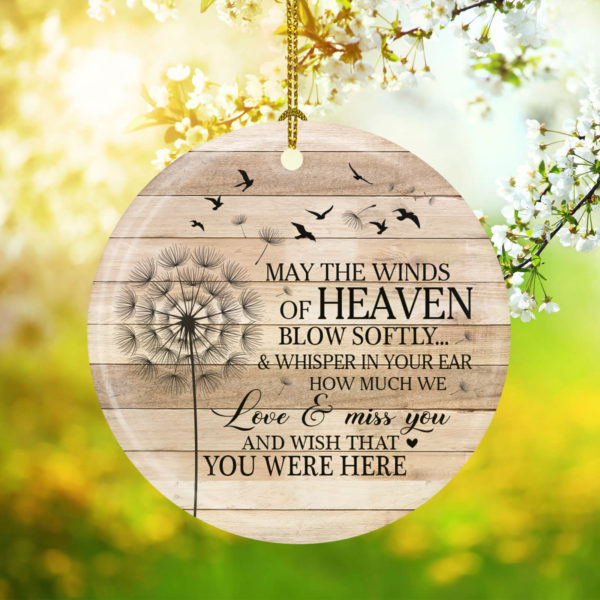May The Winds Of Heaven Blow Softly Memorial Decorative Ornament