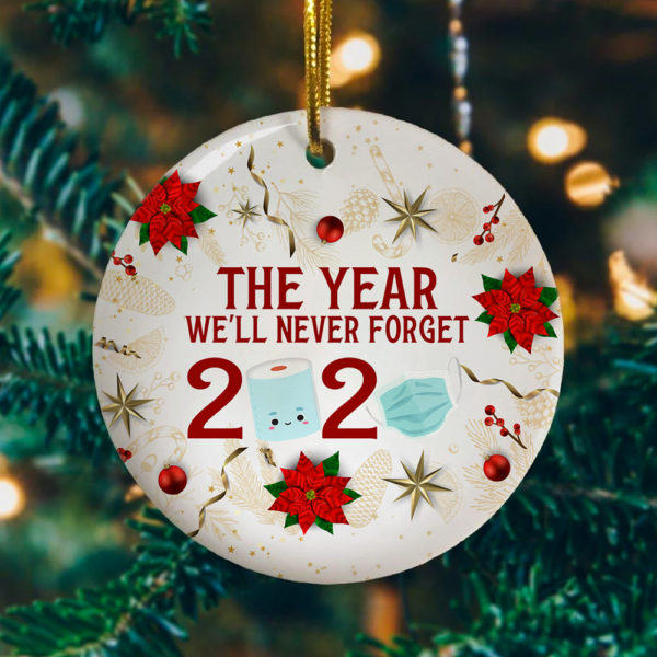 Christmas 2020 The Year Well Never Forget Covid Christmas Ornament