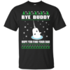 Bye Buddy Hope You Find Your Dad Christmas Sweater
