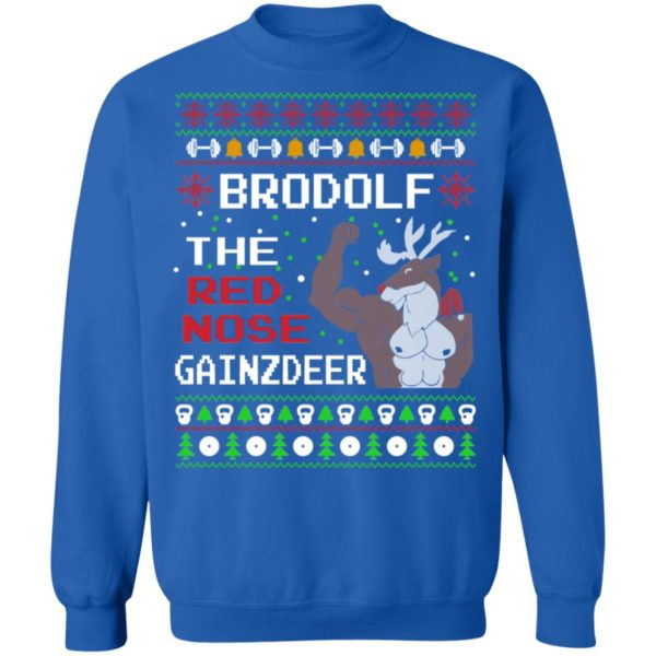 Brodolf The Red Nose Gainzdeer Ugly Christmas Sweater