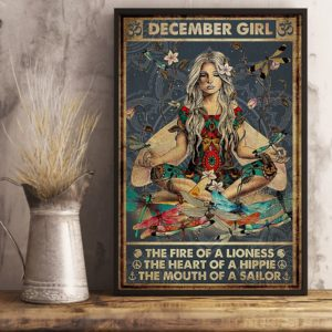 Yoga December Girl The Fire Of A Lioness The Heart Of Hippie Poster Poster, Canvas