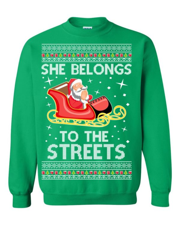 She Belongs To The Streets Meme Ugly Christmas Sweater