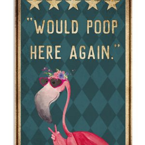 Flamingo Would Poop Here Again Vintage Poster, Canvas