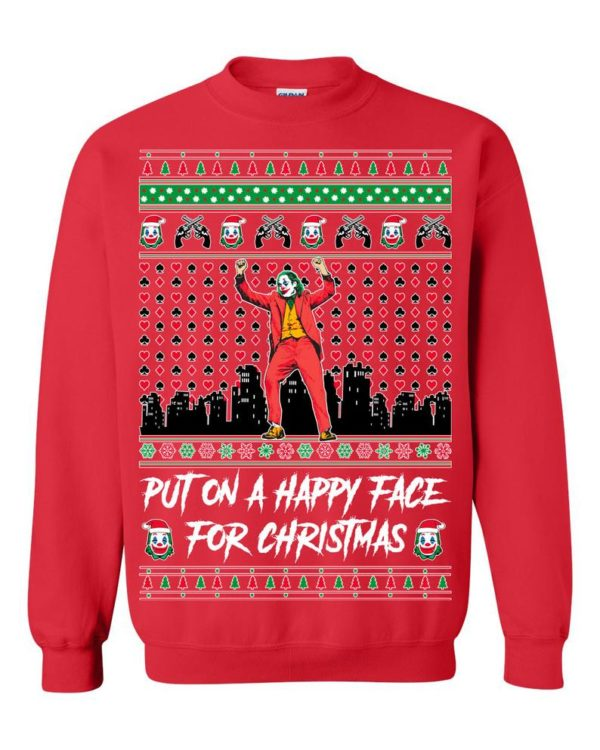 Joker Put on a Happy Face for Christmas Ugly Christmas Sweater