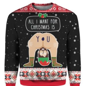 All I Want For Christmas Is You 3D Ugly Christmas Sweater Hoodie